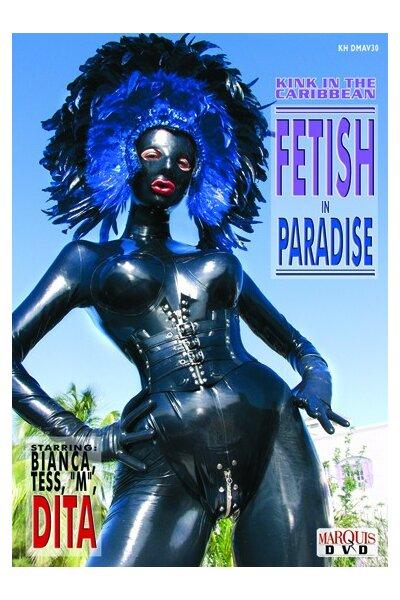 Fetish in Paradise