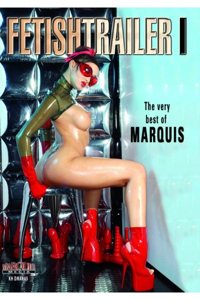 Fetish Trailer I - The very best of MARQUIS