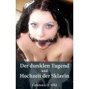 Der dunklen Tugend + Hochzeit der Sklavin | Constanze O....
