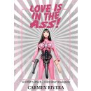 Love is in the Ass | Carmen Rivera Signiert von Carmen