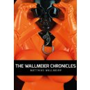The WALLMEIER CHRONICLES