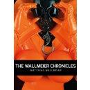 The WALLMEIER CHRONICLES