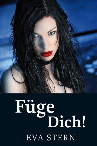 Füge Dich | Eva Stern